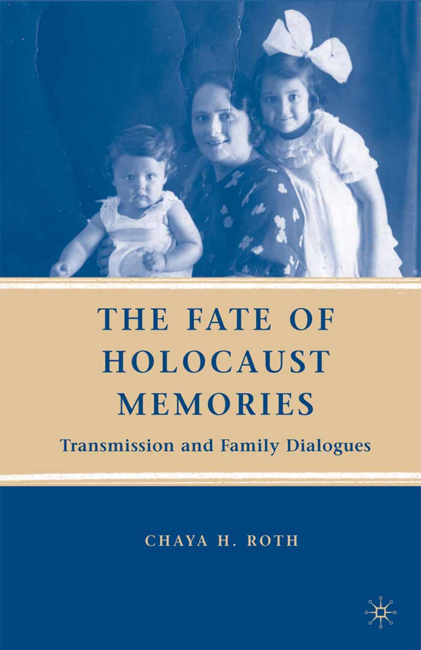 Roth, Chaya H. - The Fate of Holocaust Memories, ebook