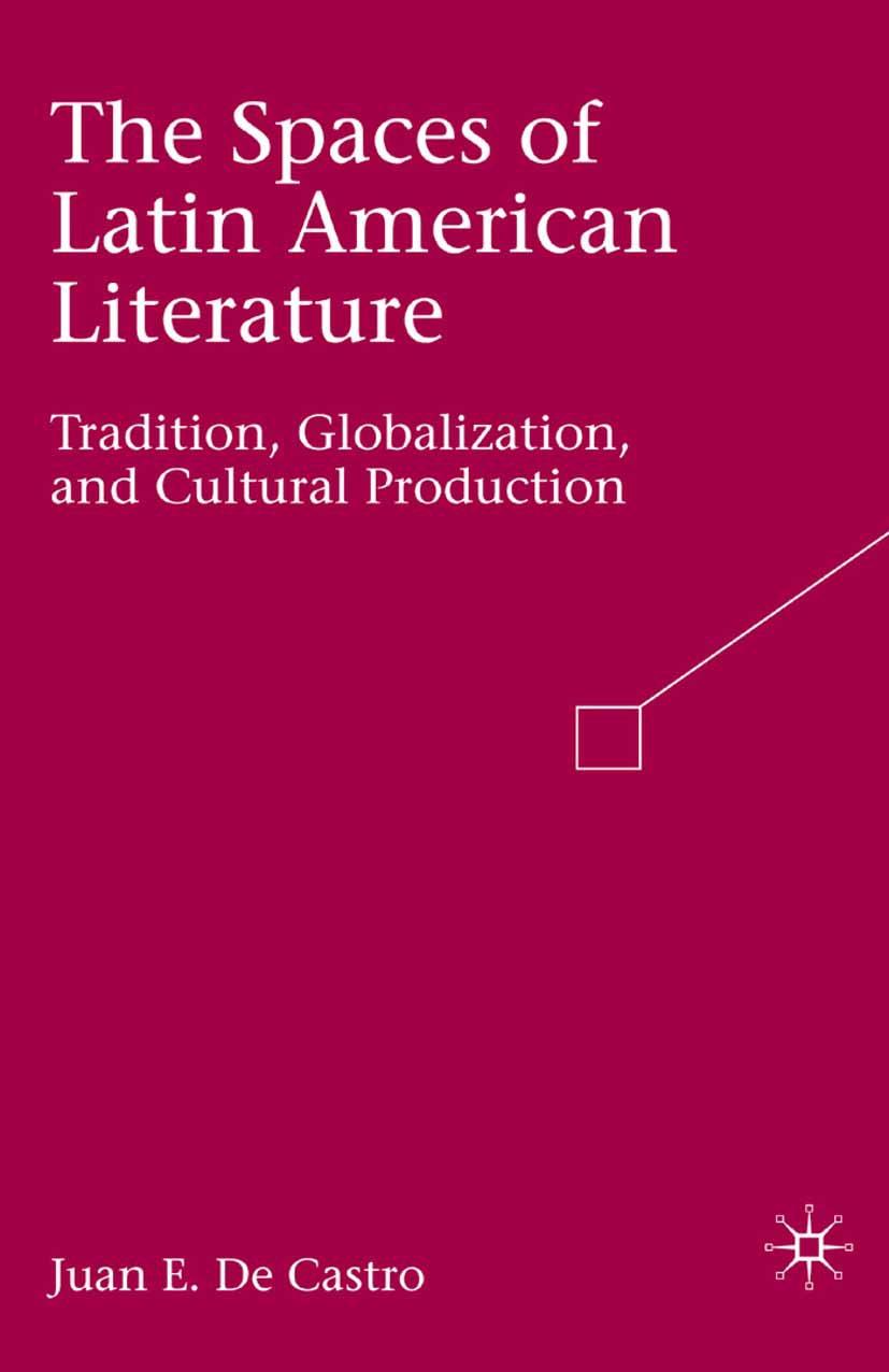 Castro, Juan E. - The Spaces of Latin American Literature, ebook