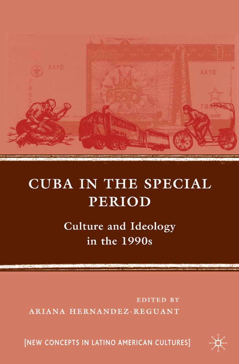Hernandez-Reguant, Ariana - Cuba in the Special Period, ebook