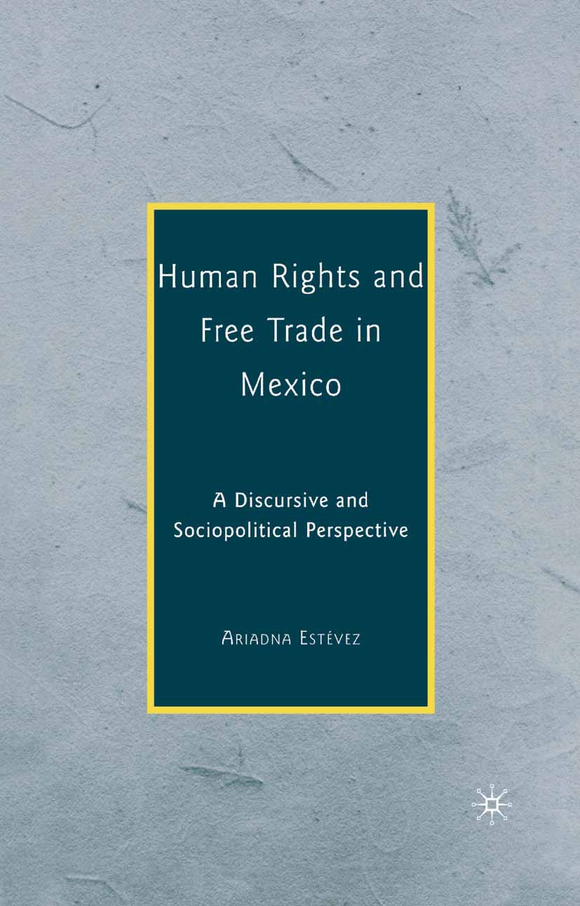 Estévez, Ariadna - Human Rights and Free Trade in Mexico, ebook