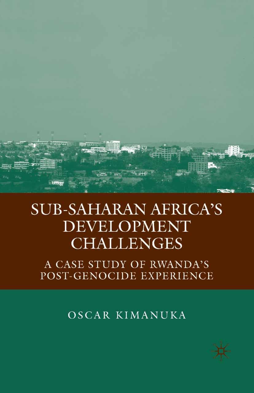 Kimanuka, Oscar - Sub-Saharan Africa's Development Challenges, ebook