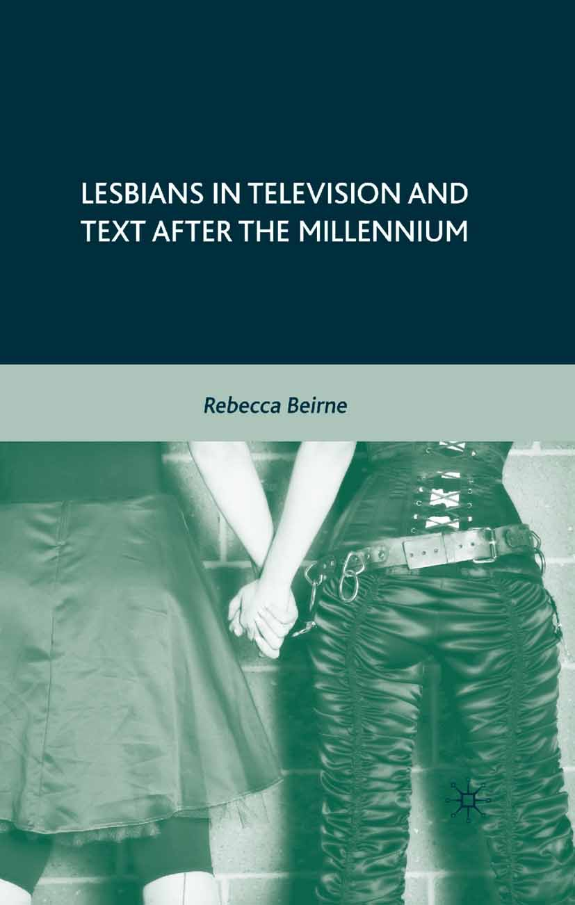 Beirne, Rebecca - Lesbians in Television and Text after the Millennium, ebook