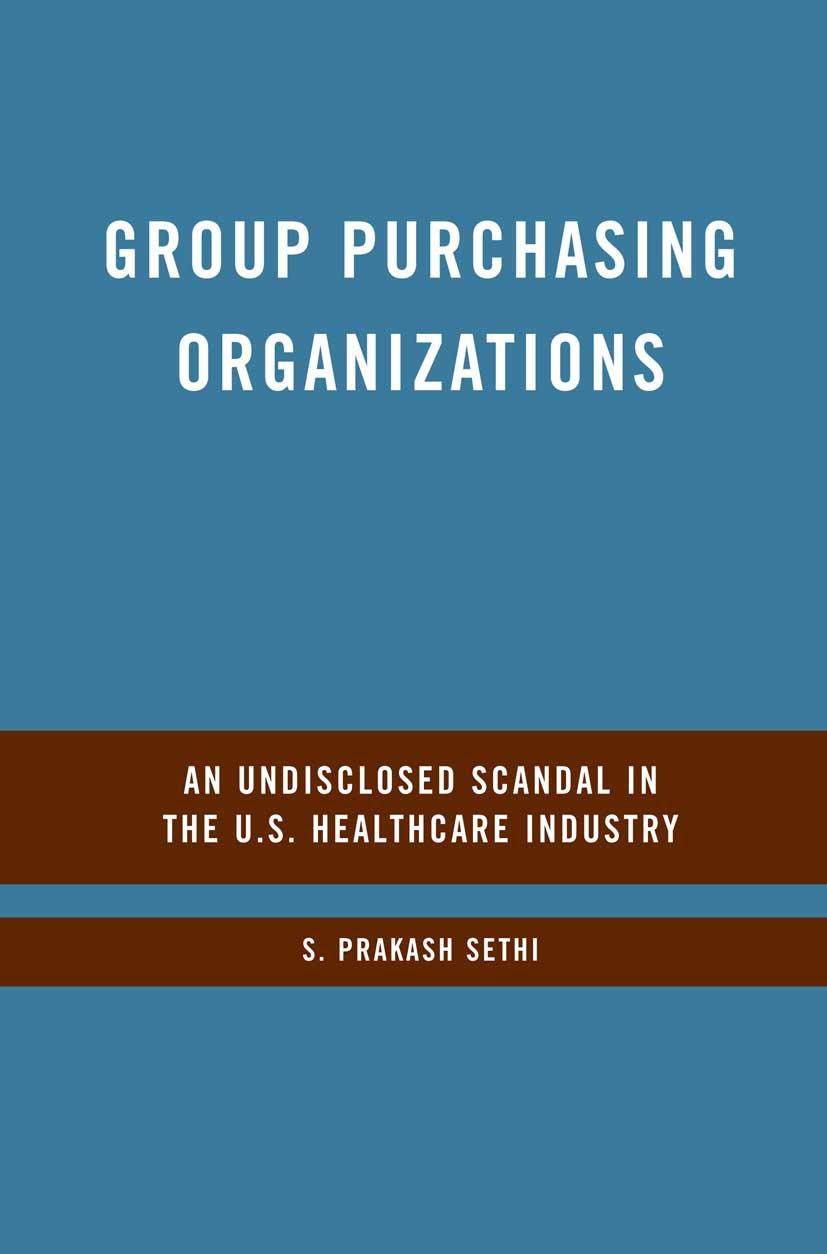 Sethi, S. Prakash - Group Purchasing Organizations, ebook