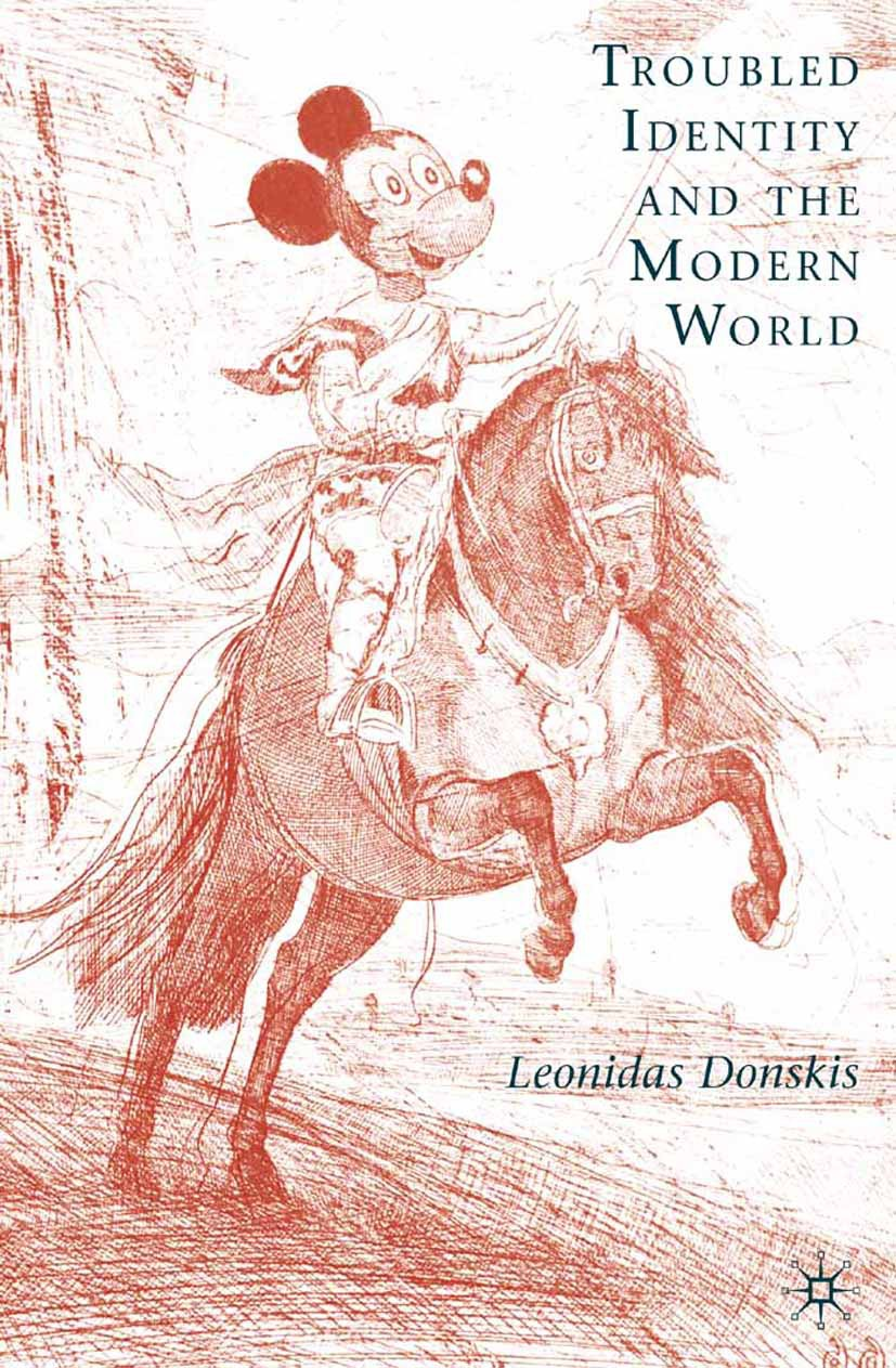 Donskis, Leonidas - Troubled Identity and the Modern World, ebook