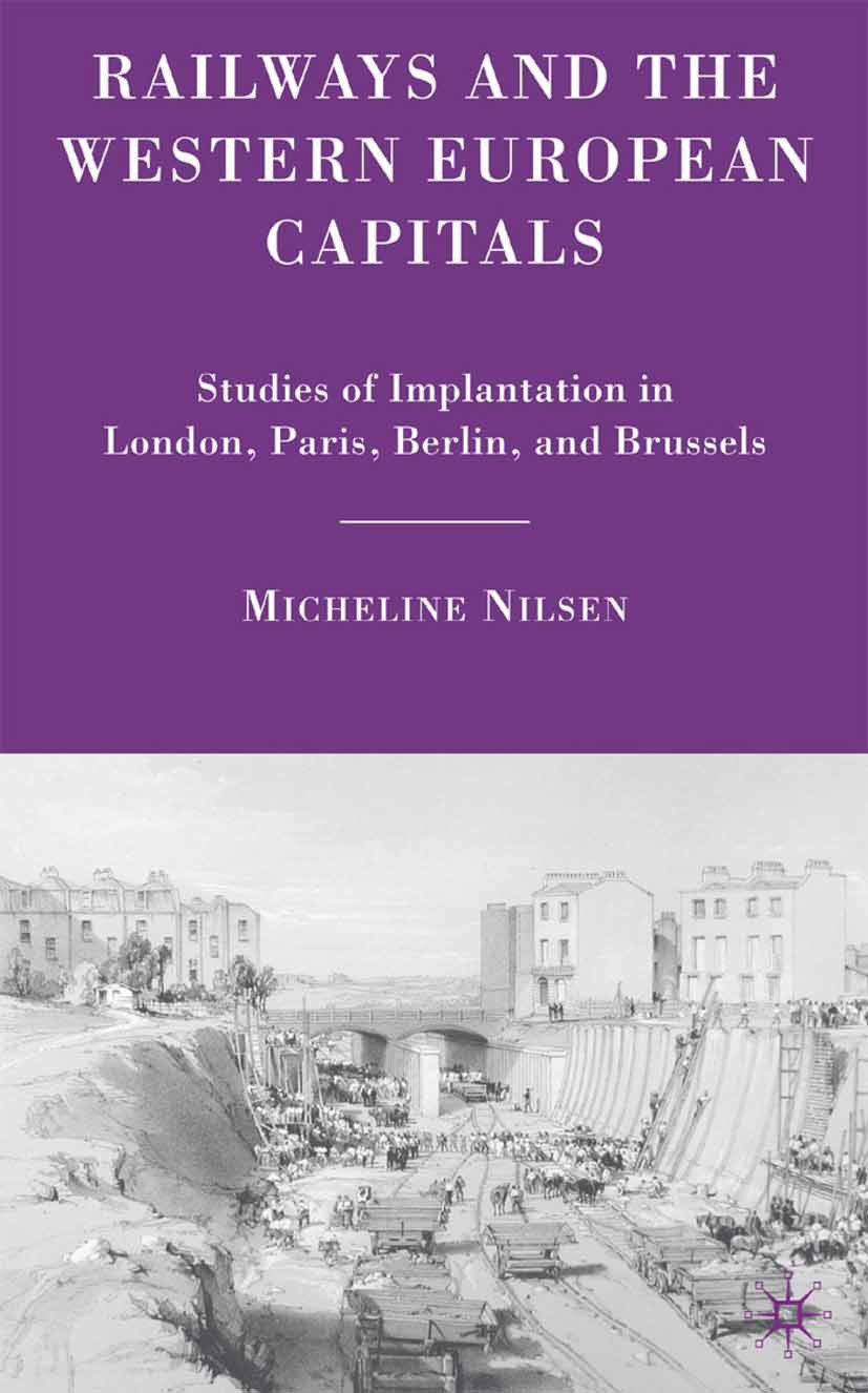Nilsen, Micheline - Railways and the Western European Capitals, ebook