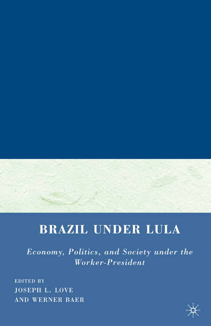 Baer, Werner - Brazil under Lula, ebook