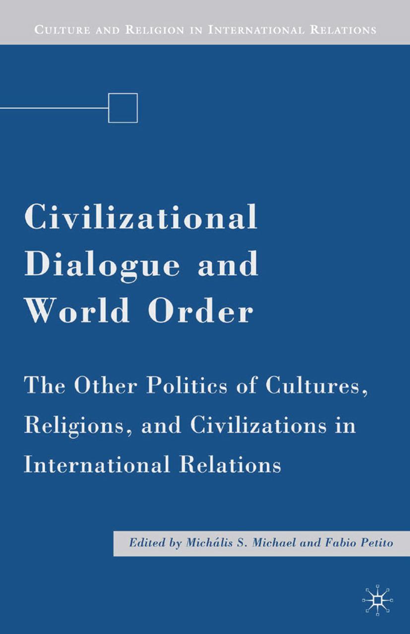 Michael, Michális S. - Civilizational Dialogue and World Order, ebook
