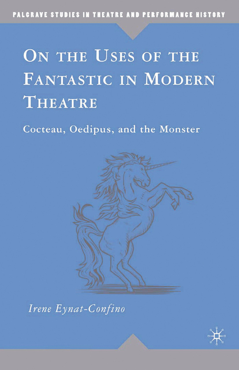 Eynat-Confino, Irene - On the Uses of the Fantastic in Modern Theatre, ebook