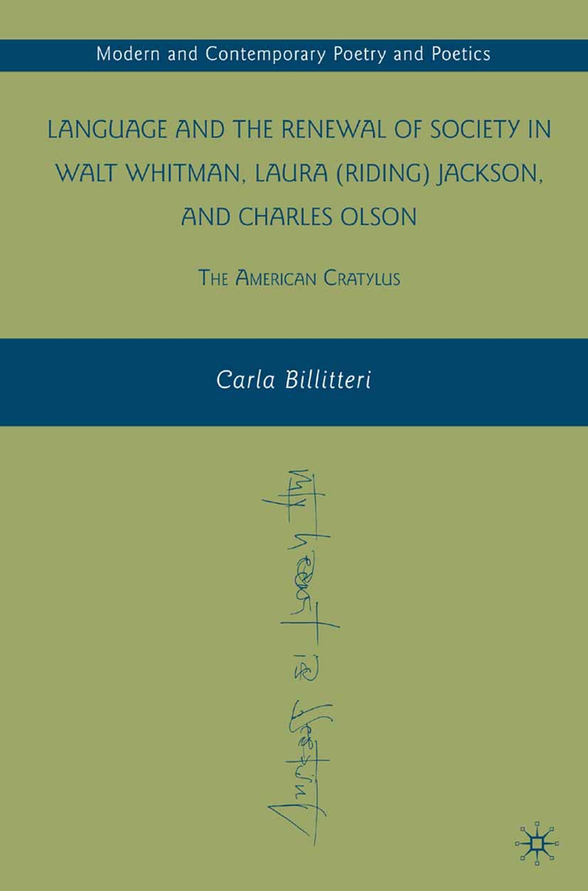 Billitteri, Carla - Language and the Renewal of Society in Walt Whitman, Laura (Riding) Jackson, and Charles Olson, ebook