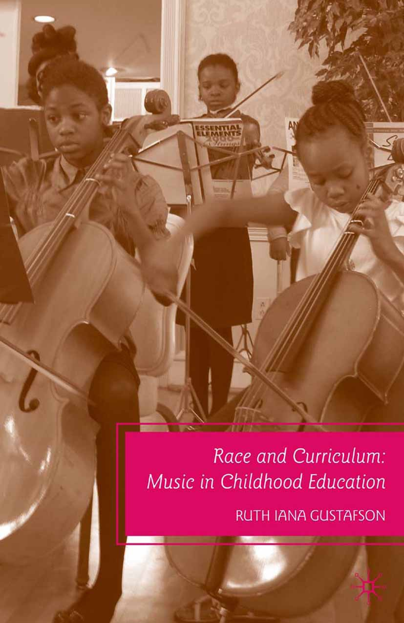 Gustafson, Ruth Iana - Race and Curriculum, ebook