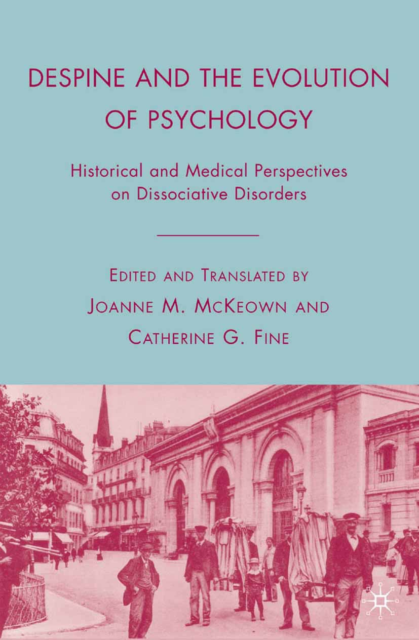 Fine, Catherine G. - Despine and the Evolution of Psychology, ebook