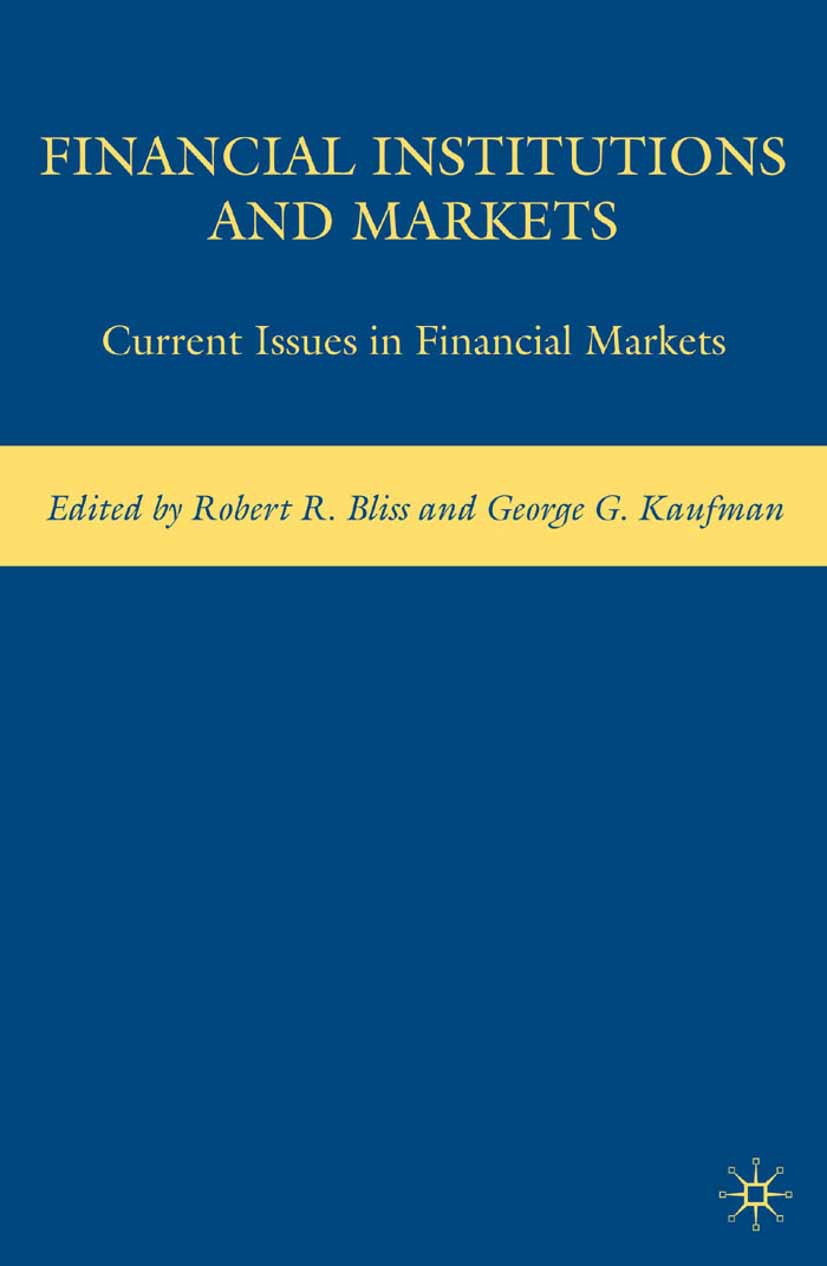 Bliss, Robert R. - Financial Institutions and Markets, ebook