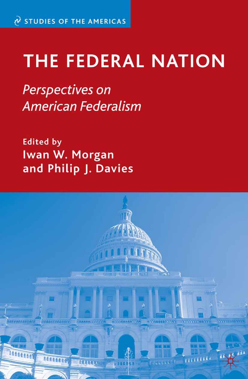Davies, Philip J. - The Federal Nation, ebook