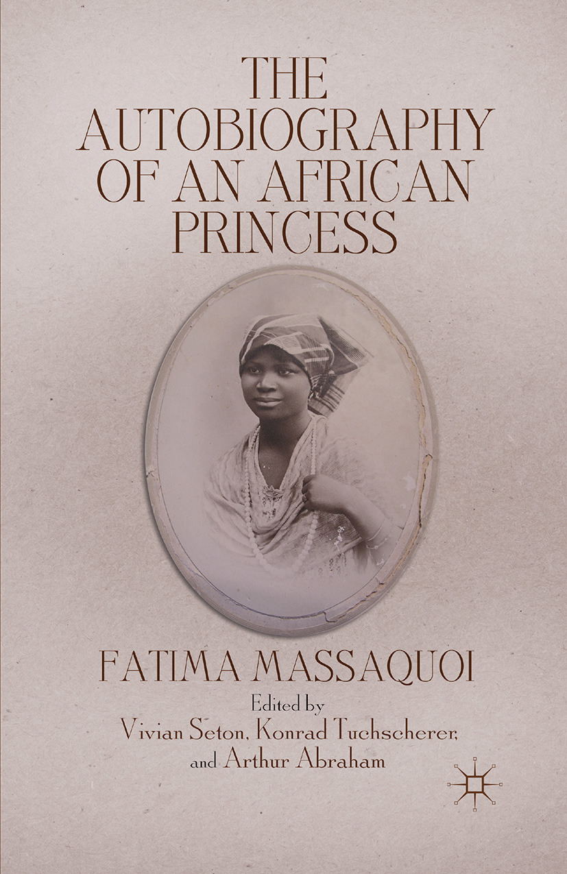 Massaquoi, Fatima - The Autobiography of an African Princess, ebook