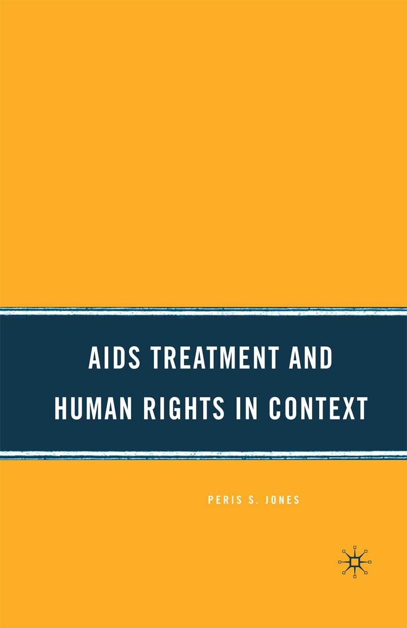 Jones, Peris S. - AIDS Treatment and Human Rights in Context, ebook