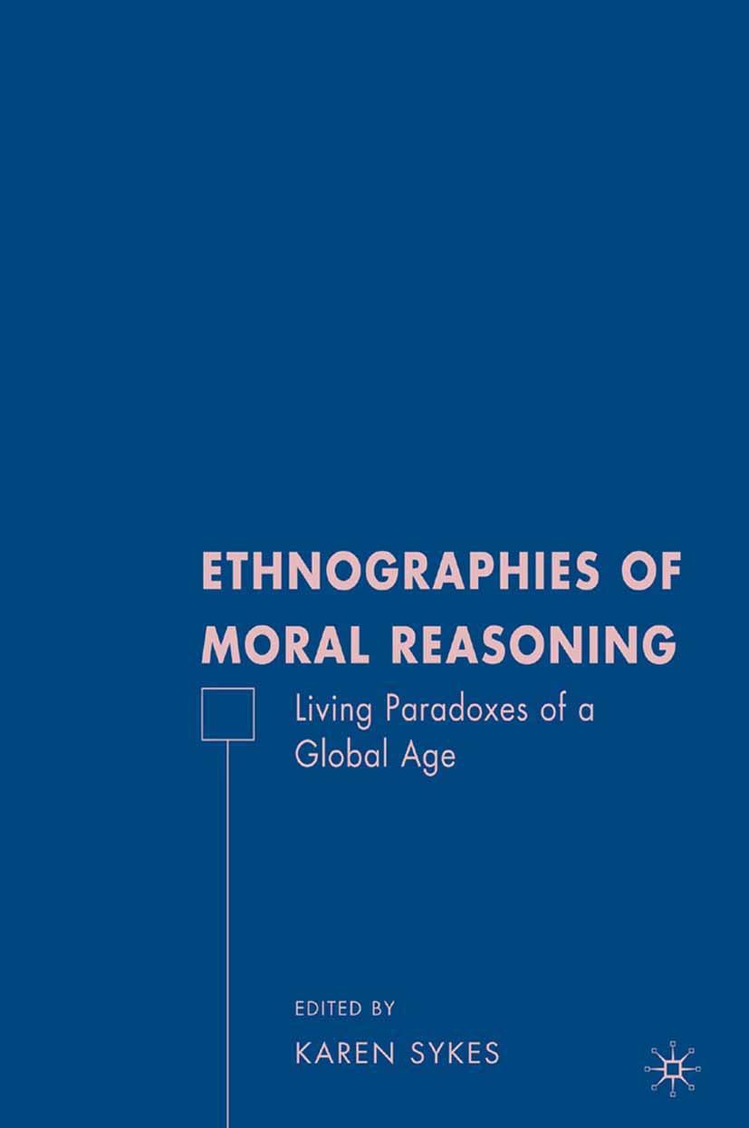 Sykes, Karen - Ethnographies of Moral Reasoning, ebook