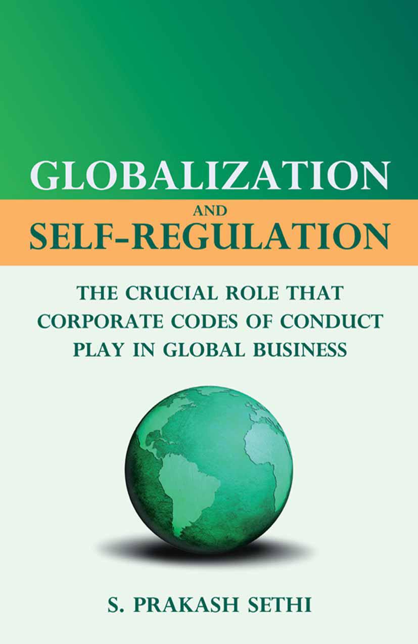 Sethi, S. Prakash - Globalization and Self-Regulation, ebook