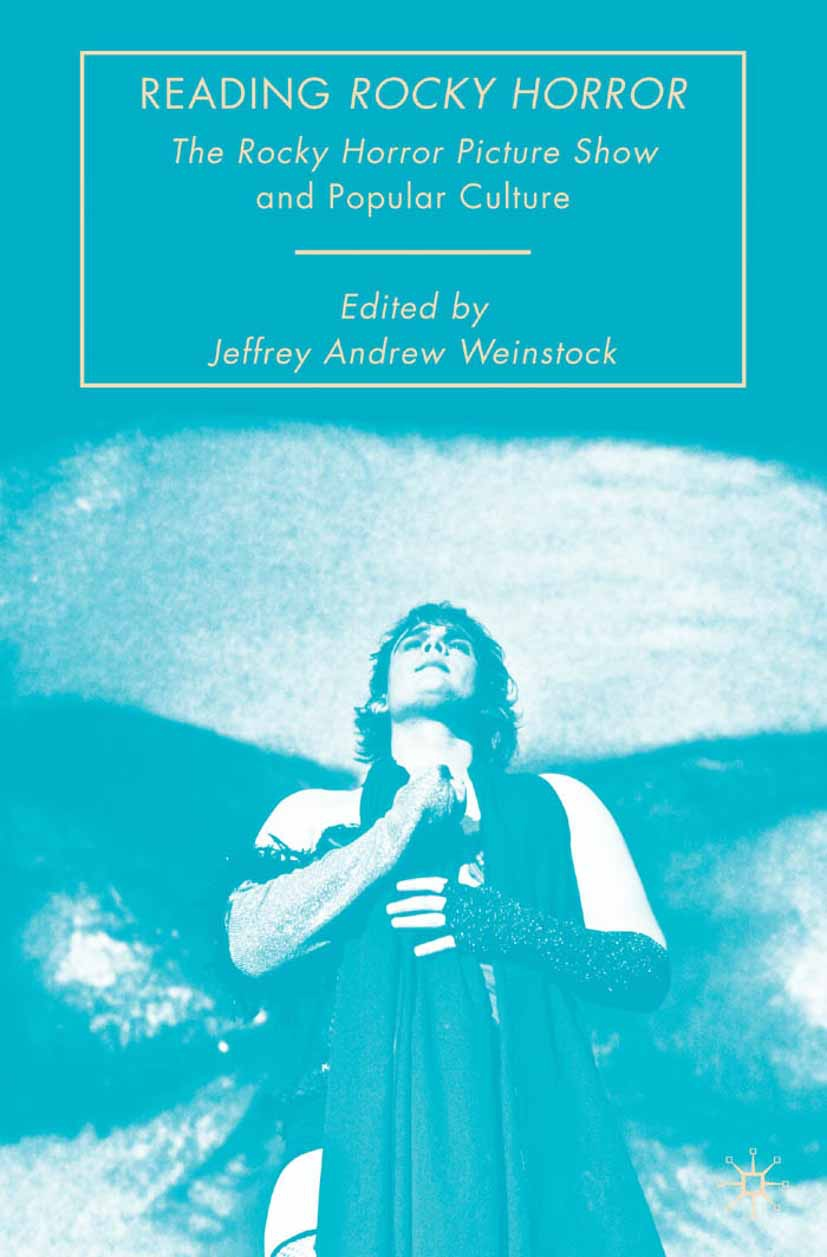 "Weinstock, Jeffrey Andrew - Reading <Emphasis Type=""Italic"">Rocky Horror</Emphasis>, ebook"