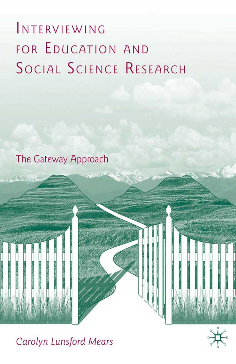 Mears, Carolyn Lunsford - Interviewing for Education and Social Science Research, ebook