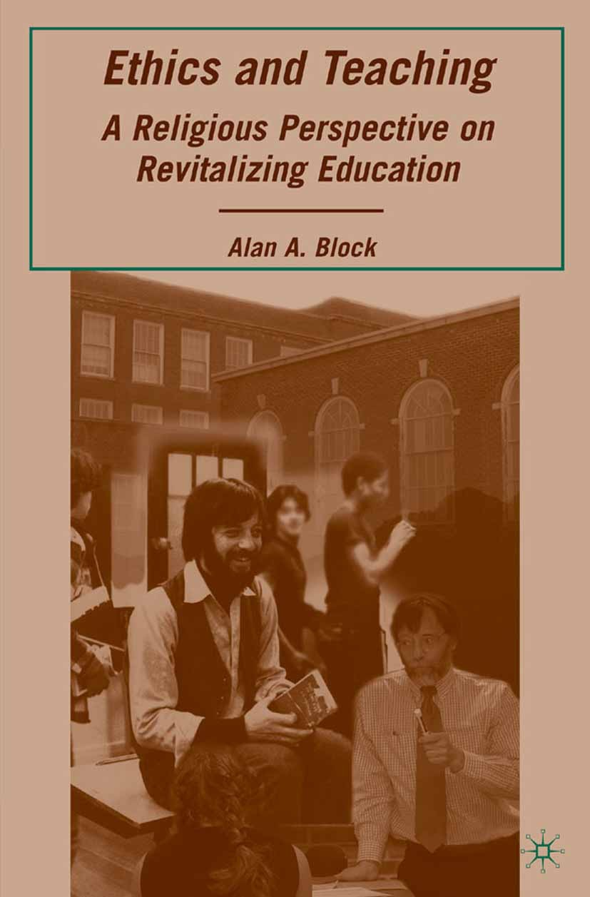 Block, Alan A. - Ethics and Teaching, ebook