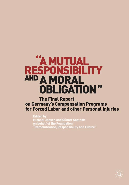 "Jansen, Michael - ""A Mutual Responsibility and a Moral Obligation"", e-bok"