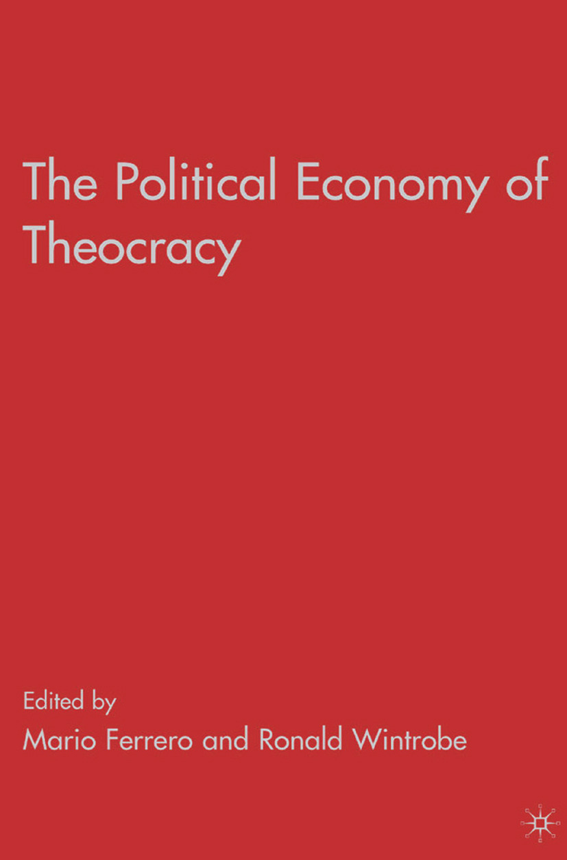 Ferrero, Mario - The Political Economy of Theocracy, ebook