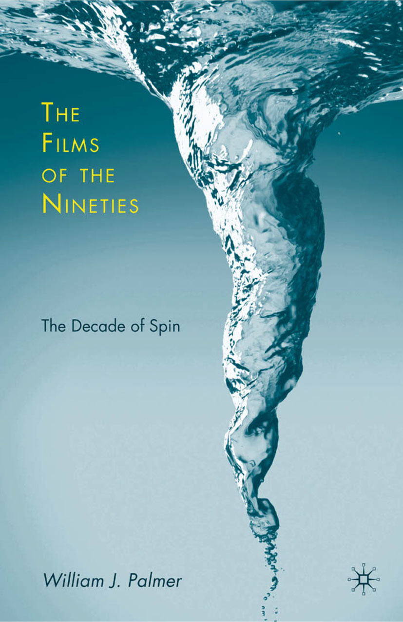 Palmer, William J. - The Films of the Nineties, e-bok