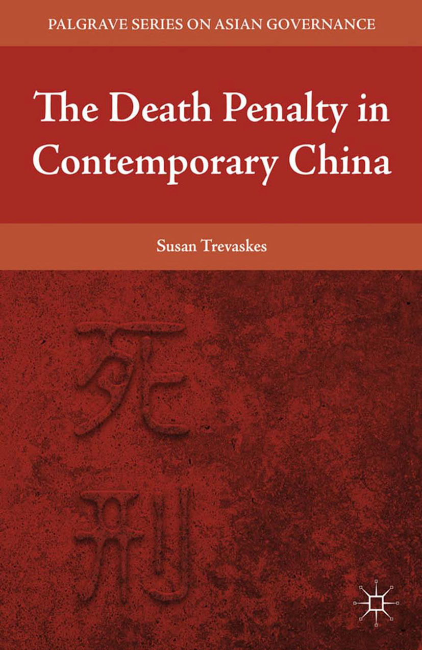 Trevaskes, Susan - The Death Penalty in Contemporary China, e-bok