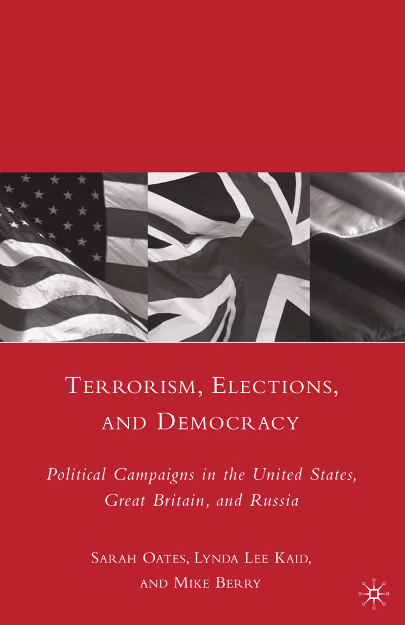 Berry, Mike - Terrorism, Elections, and Democracy, ebook