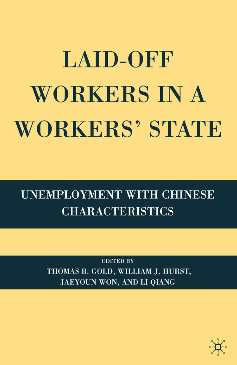 Gold, Thomas B. - Laid-Off Workers in a Workers' State, ebook