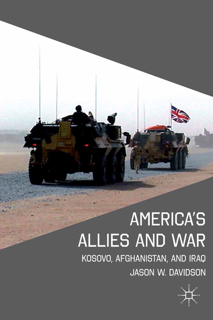 Davidson, Jason W. - America's Allies and War, ebook