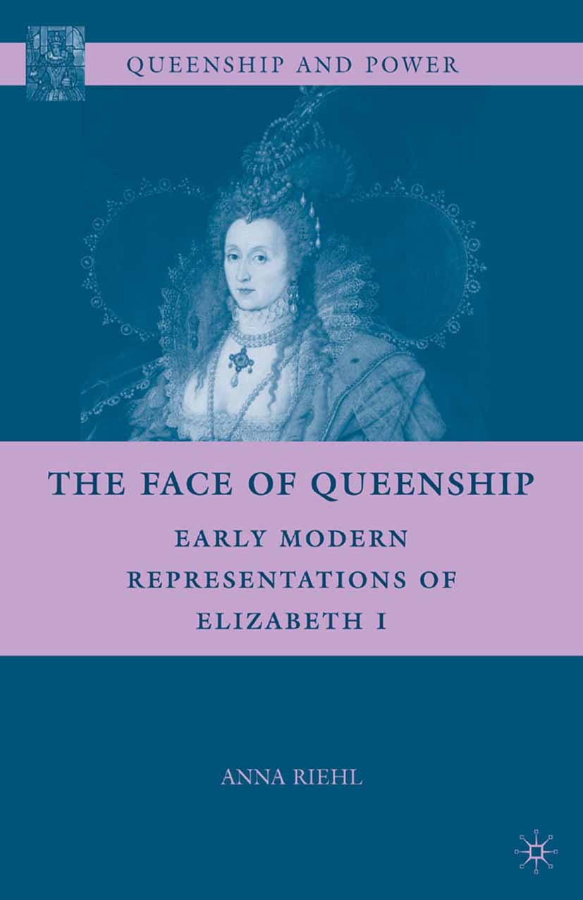 Riehl, Anna - The Face of Queenship, ebook