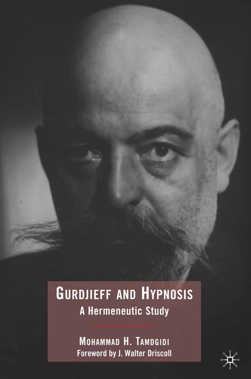 Tamdgidi, Mohammad H. - Gurdjieff and Hypnosis, ebook