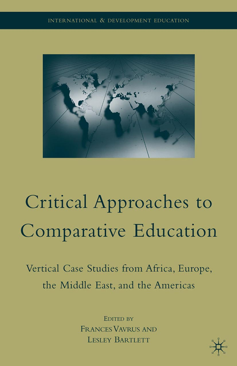 Bartlett, Lesley - Critical Approaches to Comparative Education, ebook