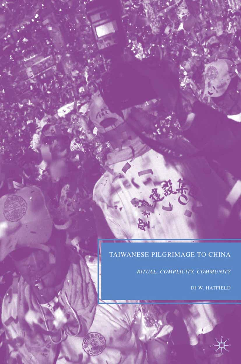 Hatfield, DJ W. - Taiwanese Pilgrimage to China, ebook