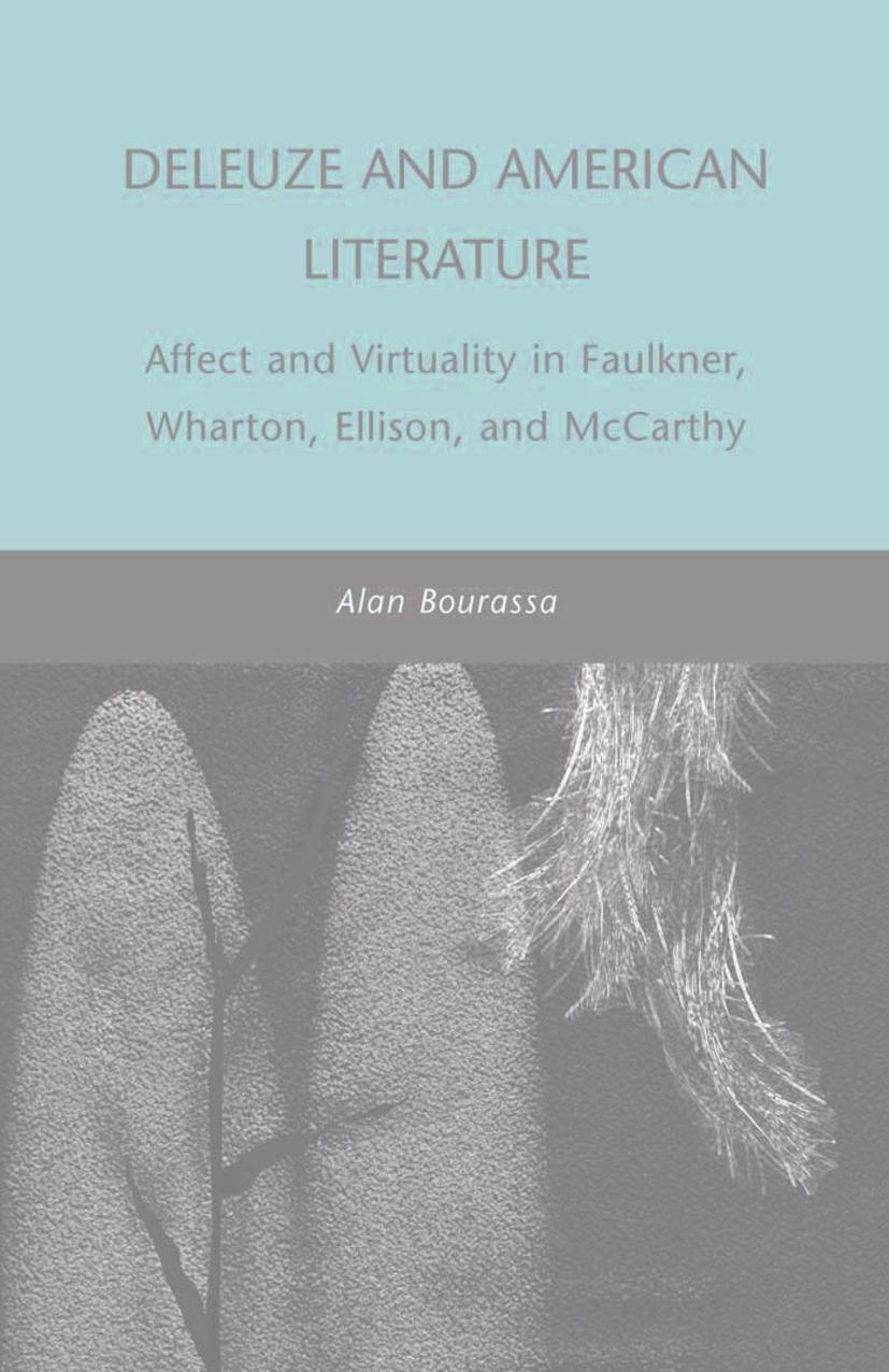 Bourassa, Alan - Deleuze and American Literature, ebook