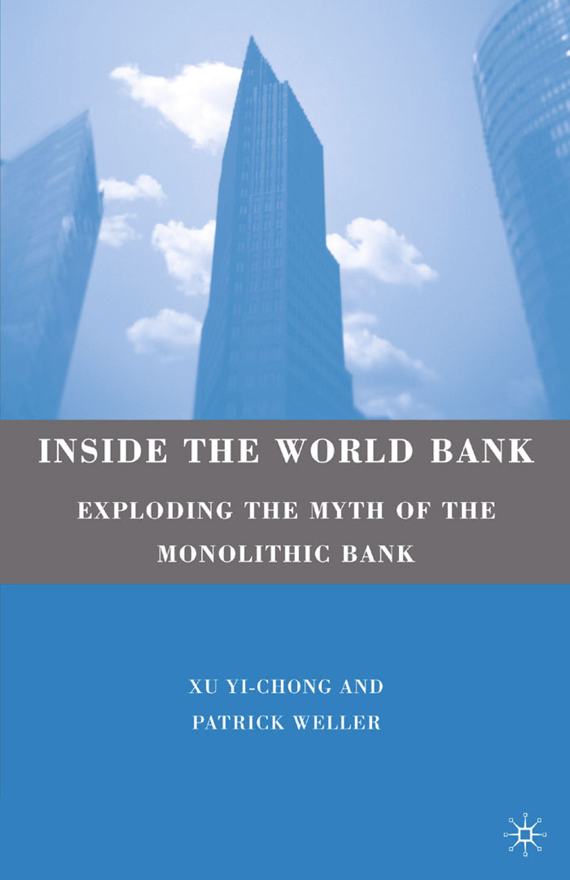 Weller, Patrick - Inside the World Bank, ebook