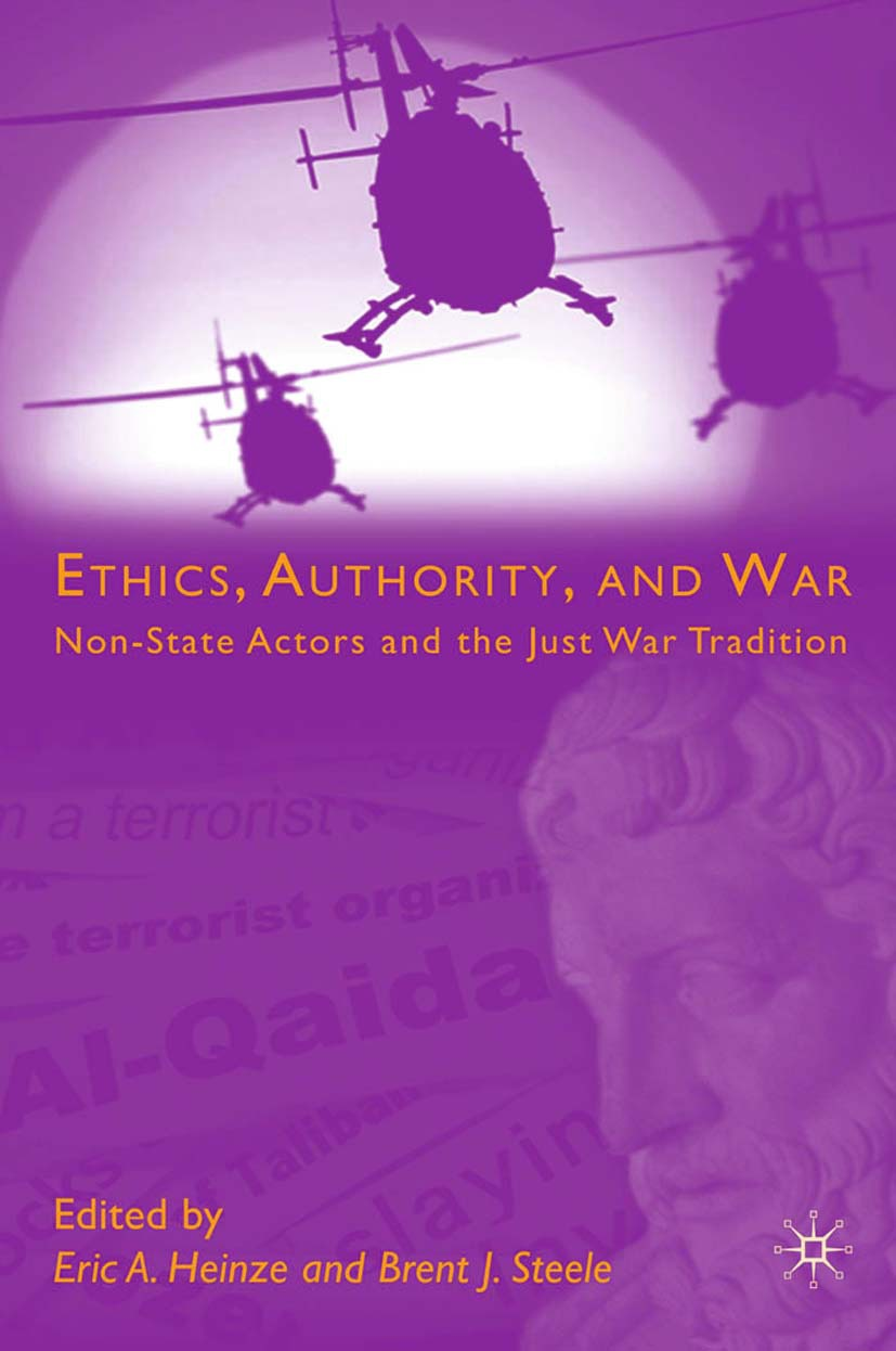 Heinze, Eric A. - Ethics, Authority, and War, ebook