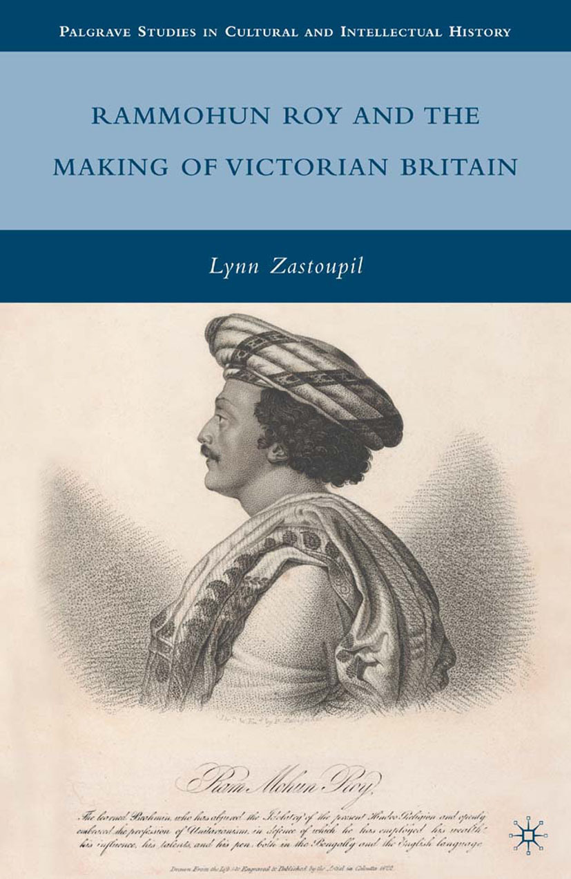 Zastoupil, Lynn - Rammohun Roy and the Making of Victorian Britain, ebook