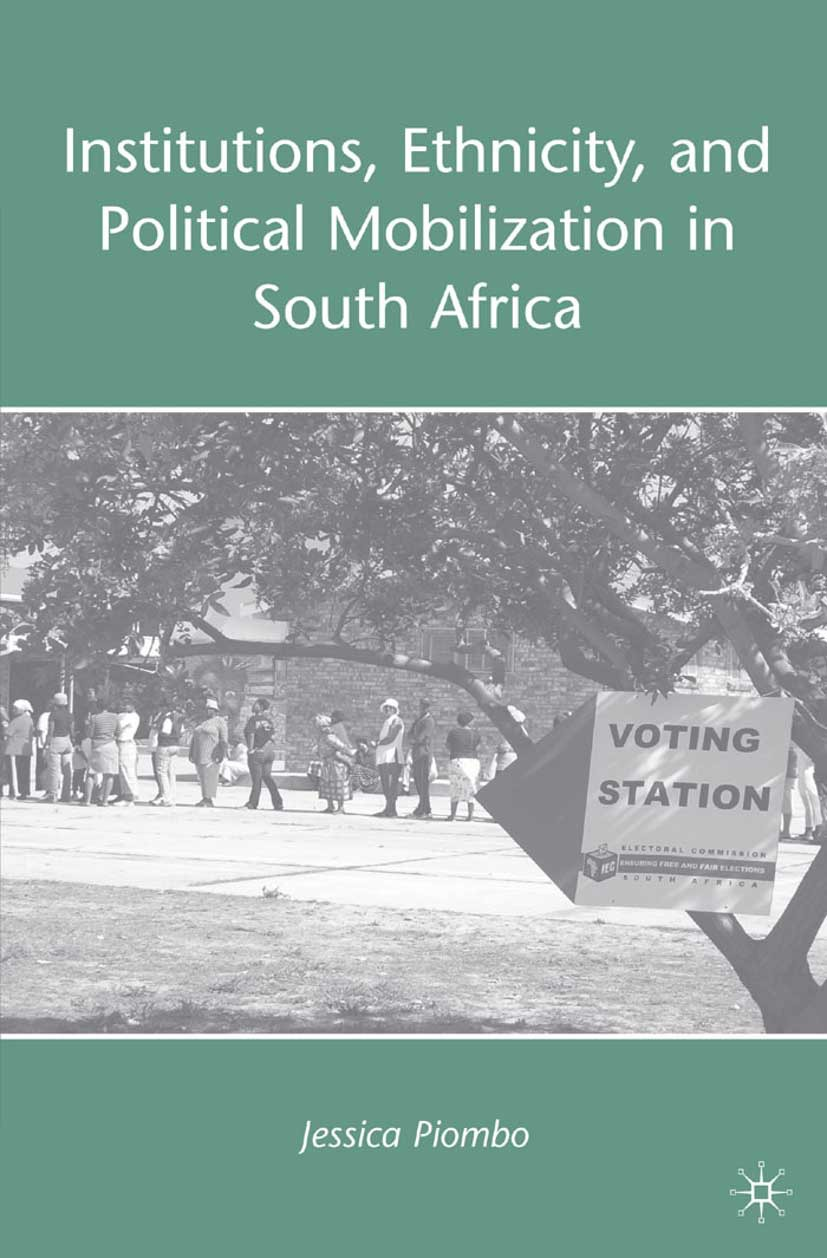Piombo, Jessica - Institutions, Ethnicity, and Political Mobilization in South Africa, ebook