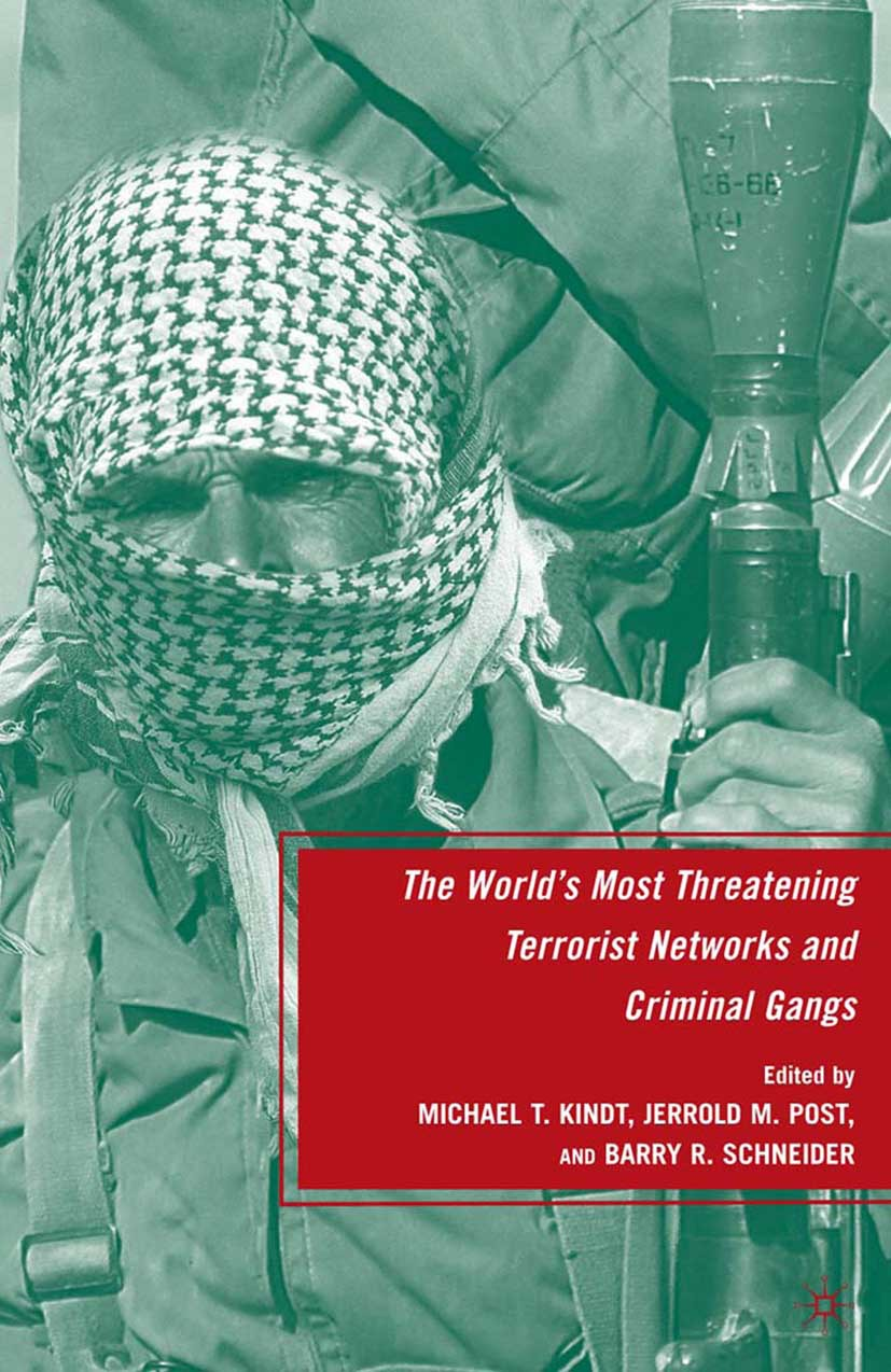 Kindt, Michael T. - The World's Most Threatening Terrorist Networks and Criminal Gangs, ebook