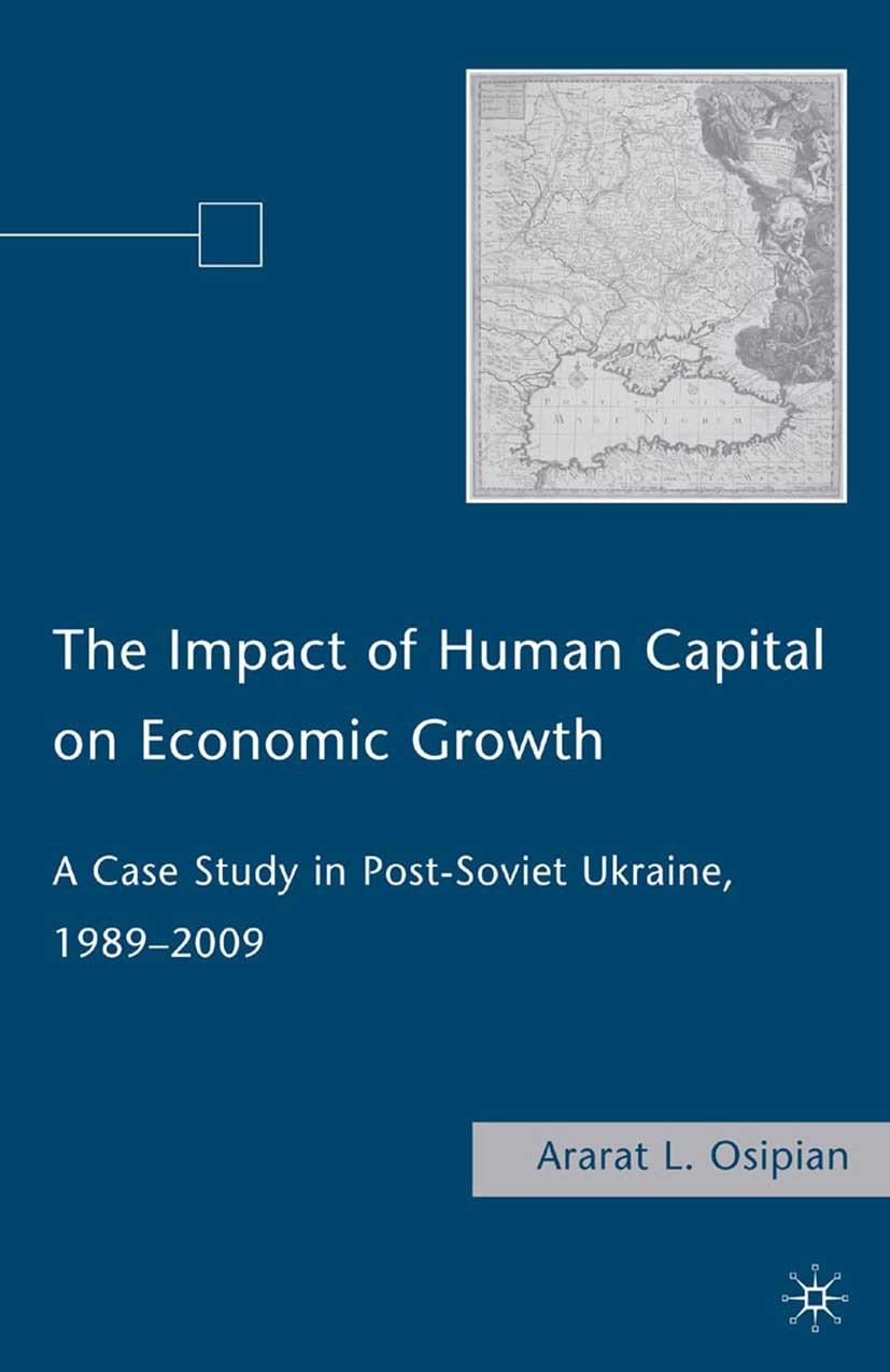 Osipian, Ararat L. - The Impact of Human Capital on Economic Growth, ebook