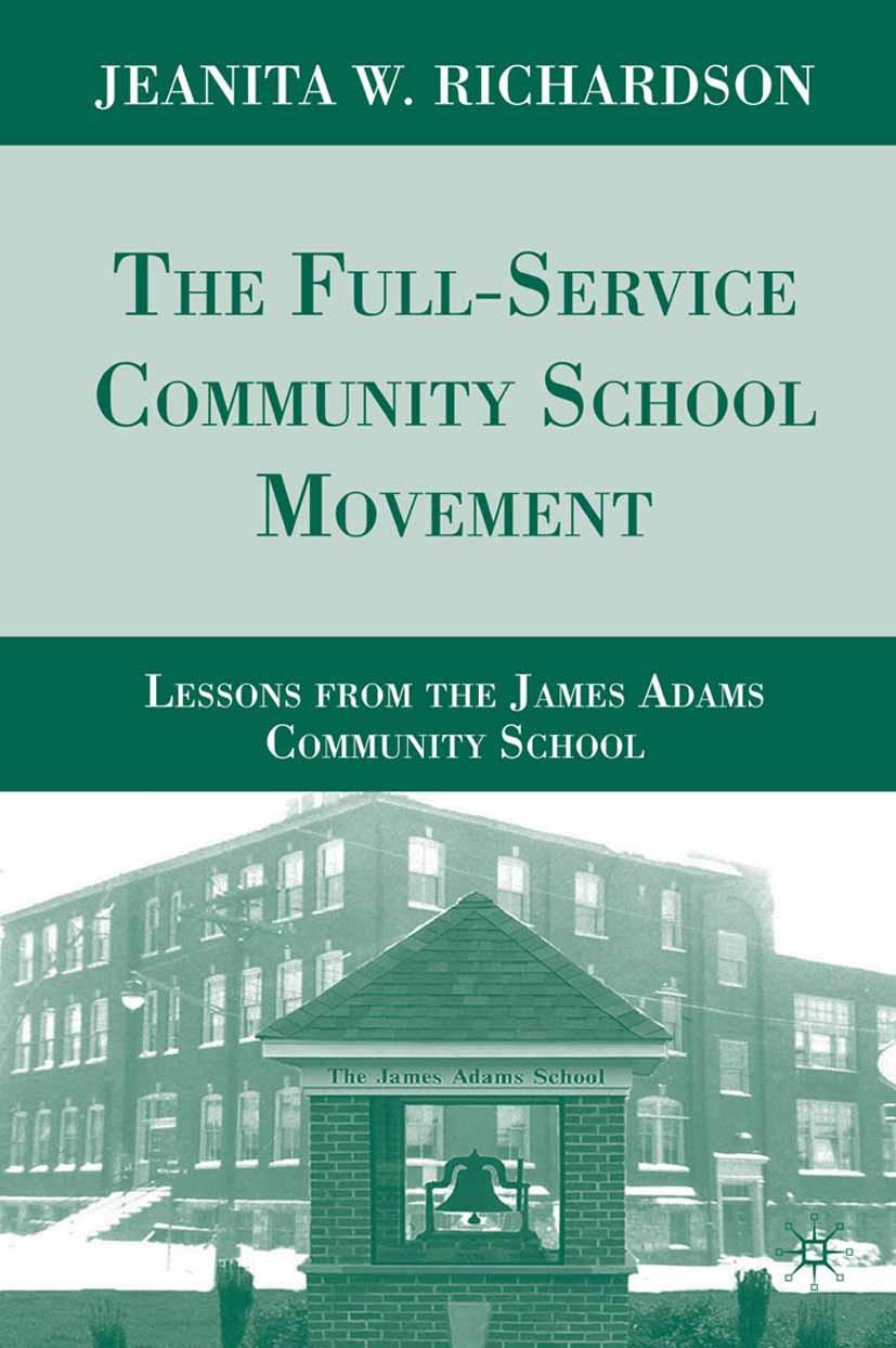Richardson, Jeanita W. - The Full-Service Community School Movement, ebook