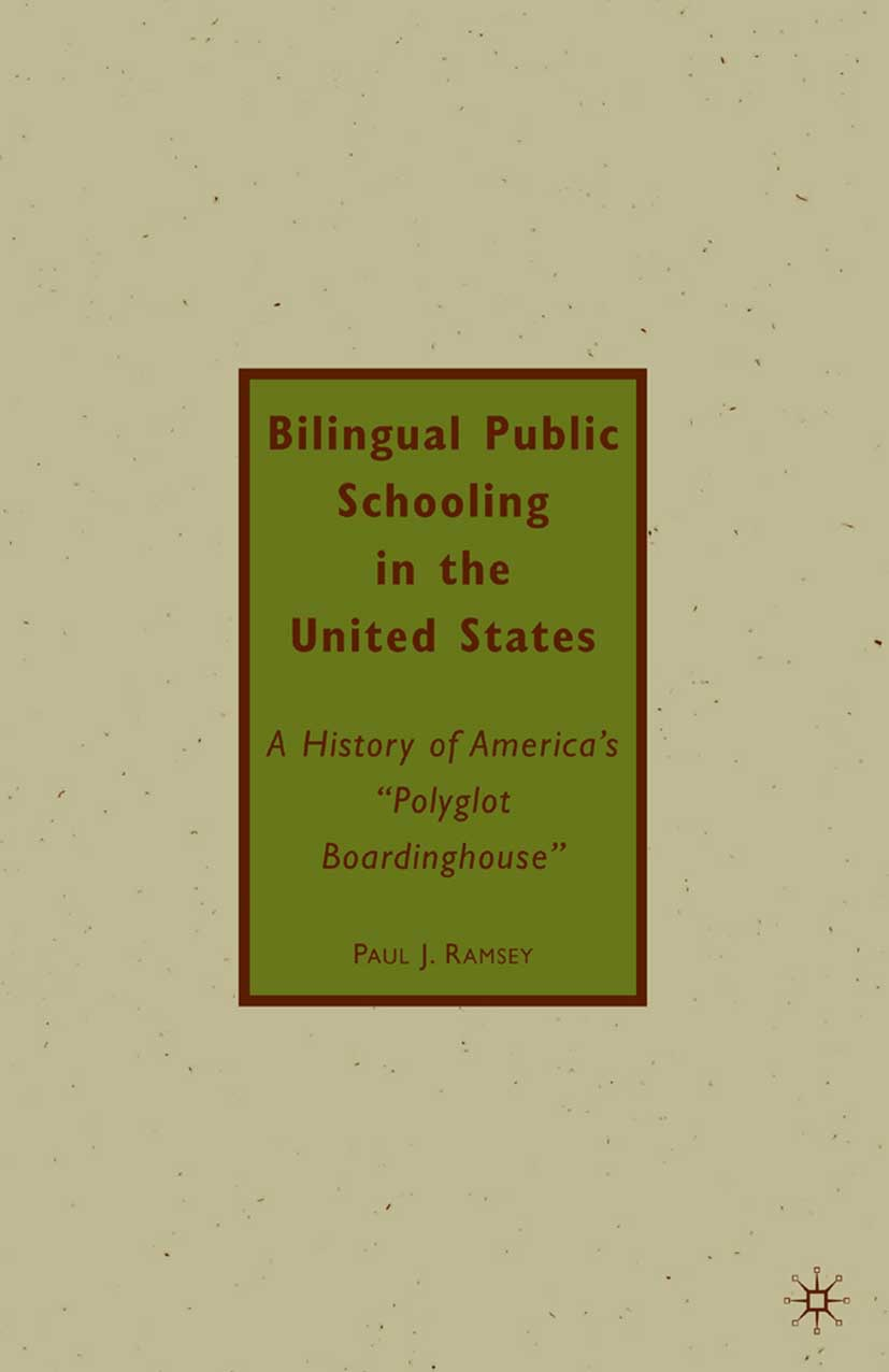 Ramsey, Paul J. - Bilingual Public Schooling in the United States, ebook