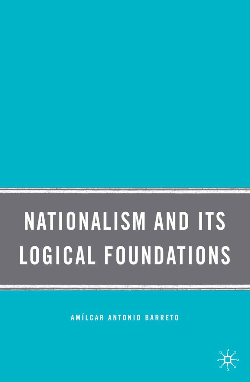Barreto, Amílcar Antonio - Nationalism and Its Logical Foundations, ebook