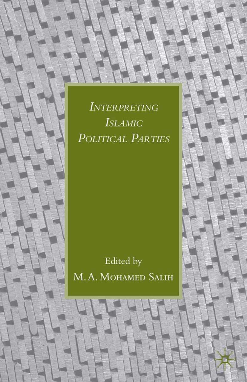 Salih, M. A. Mohamed - Interpreting Islamic Political Parties, ebook
