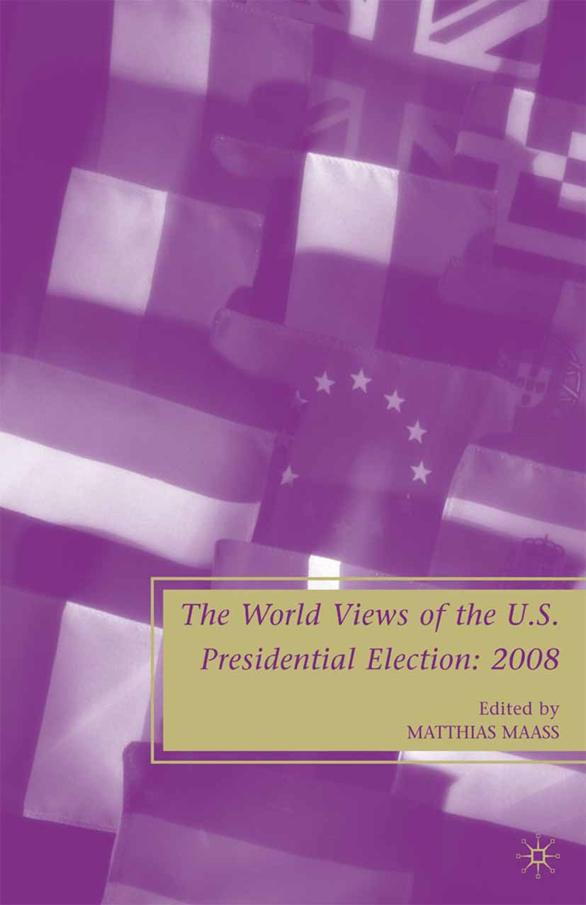 Maass, Matthias - The World Views of the US Presidential Election, ebook