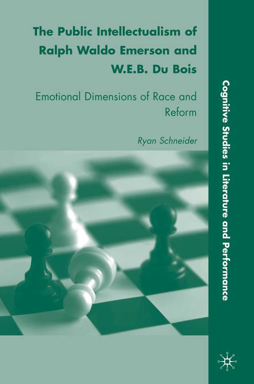 Schneider, Ryan - The Public Intellectualism of Ralph Waldo Emerson and W.E.B. Du Bois, ebook