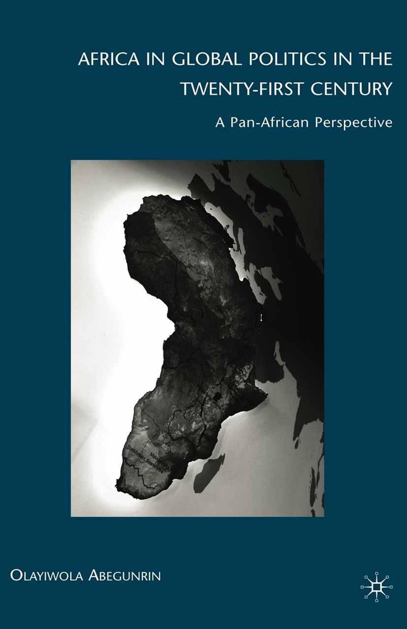 Abegunrin, Olayiwola - Africa in Global Politics in the Twenty-First Century, ebook