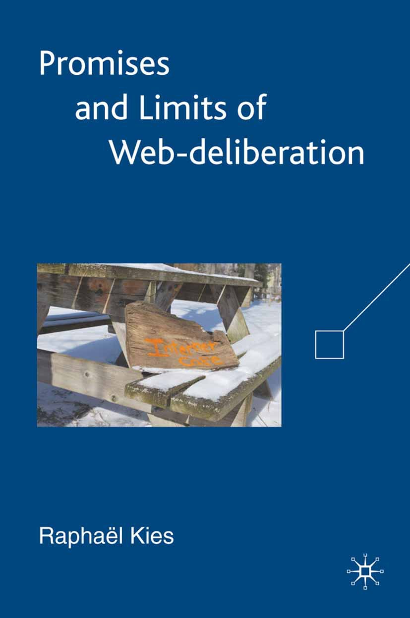 Kies, Raphaël - Promises and Limits of Web-Deliberation, ebook